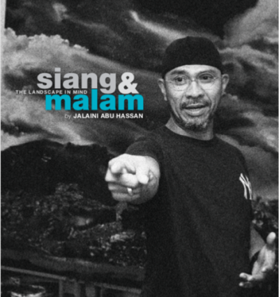 Siang & Malam: The Landscape in Mind by Jalaini Abu Hassan